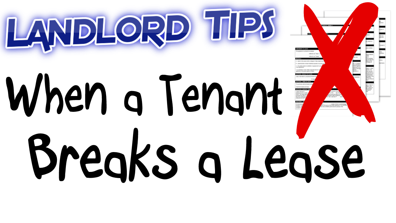 What to Do When a Tenant Breaks a Lease