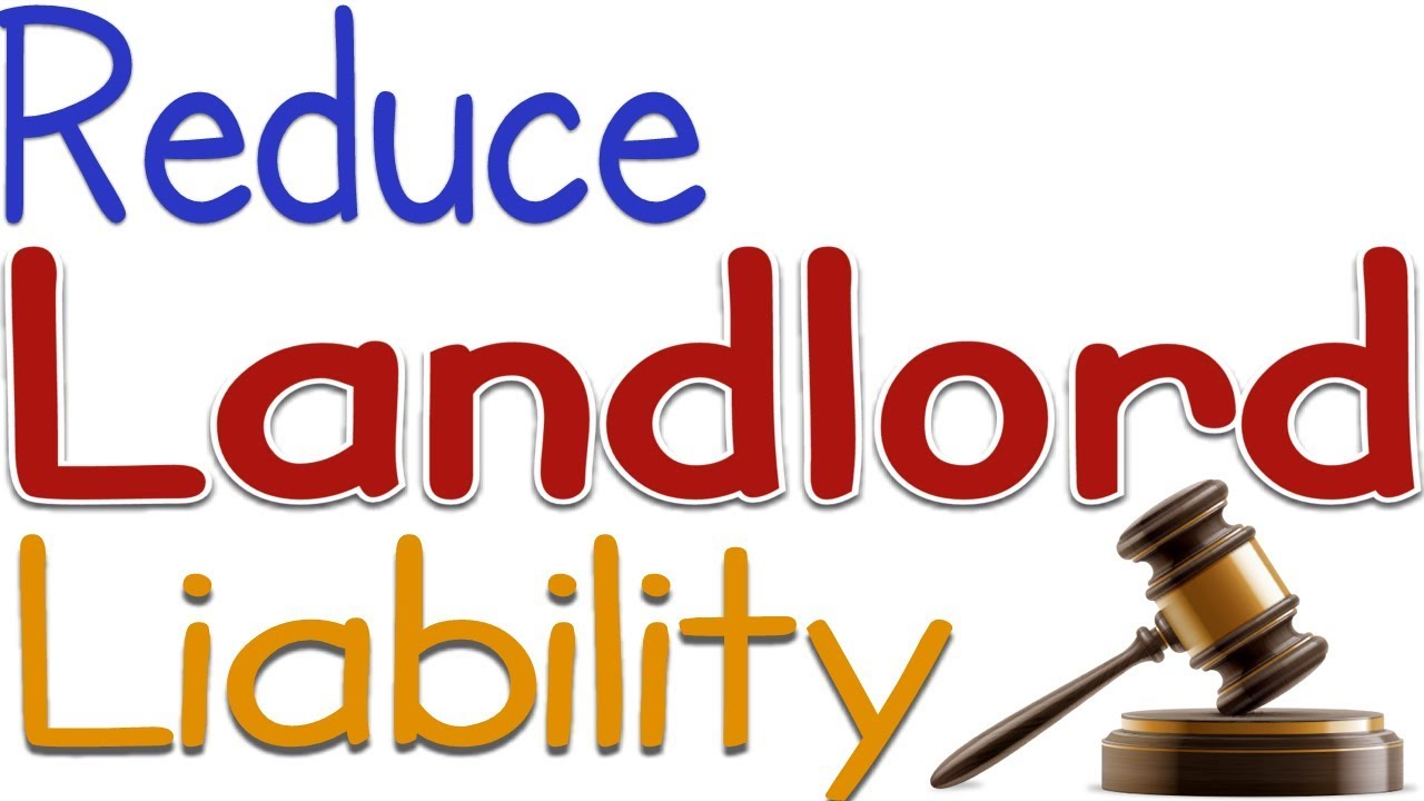 Reduce Landlord Liability