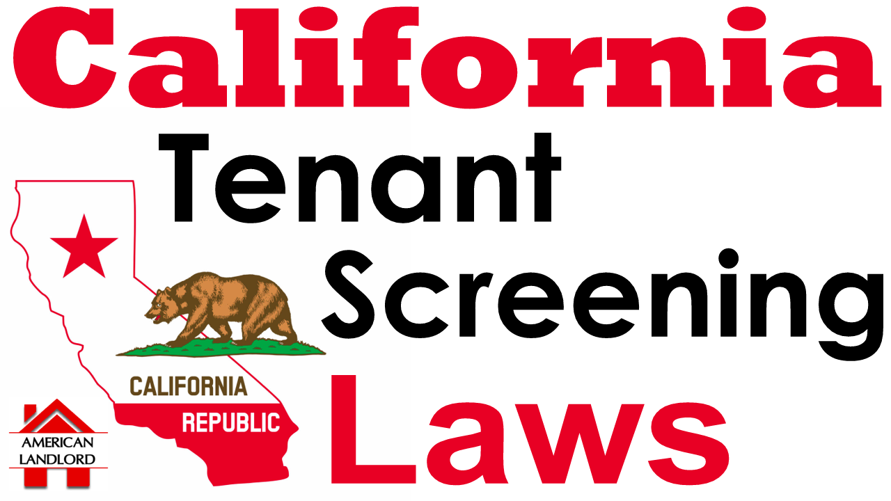 CA Tenant Screening Laws