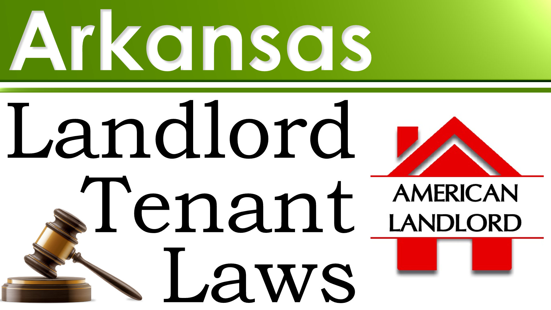 Arkansas Landlord Tenant Law
