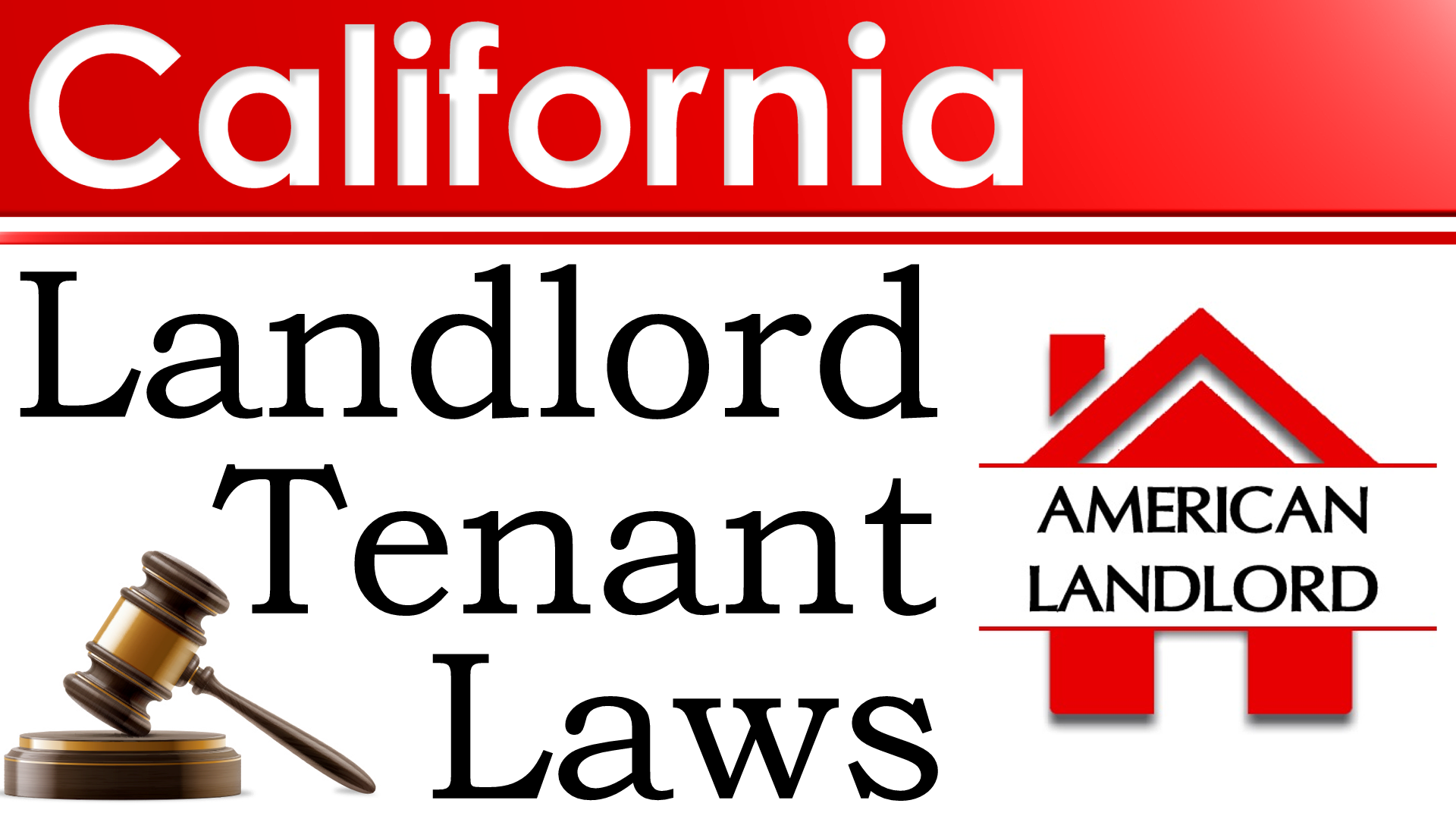 California Landlord Tenant Law