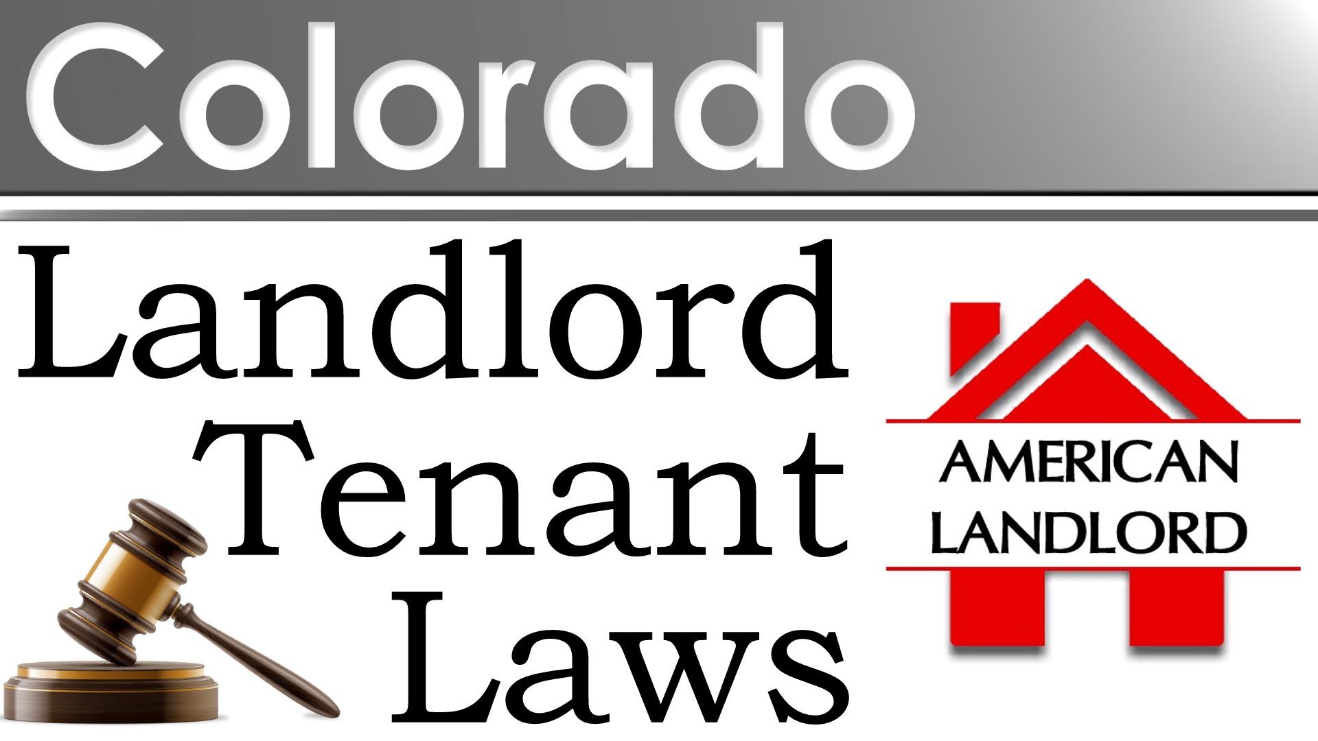 Colorado Landlord Tenant Law