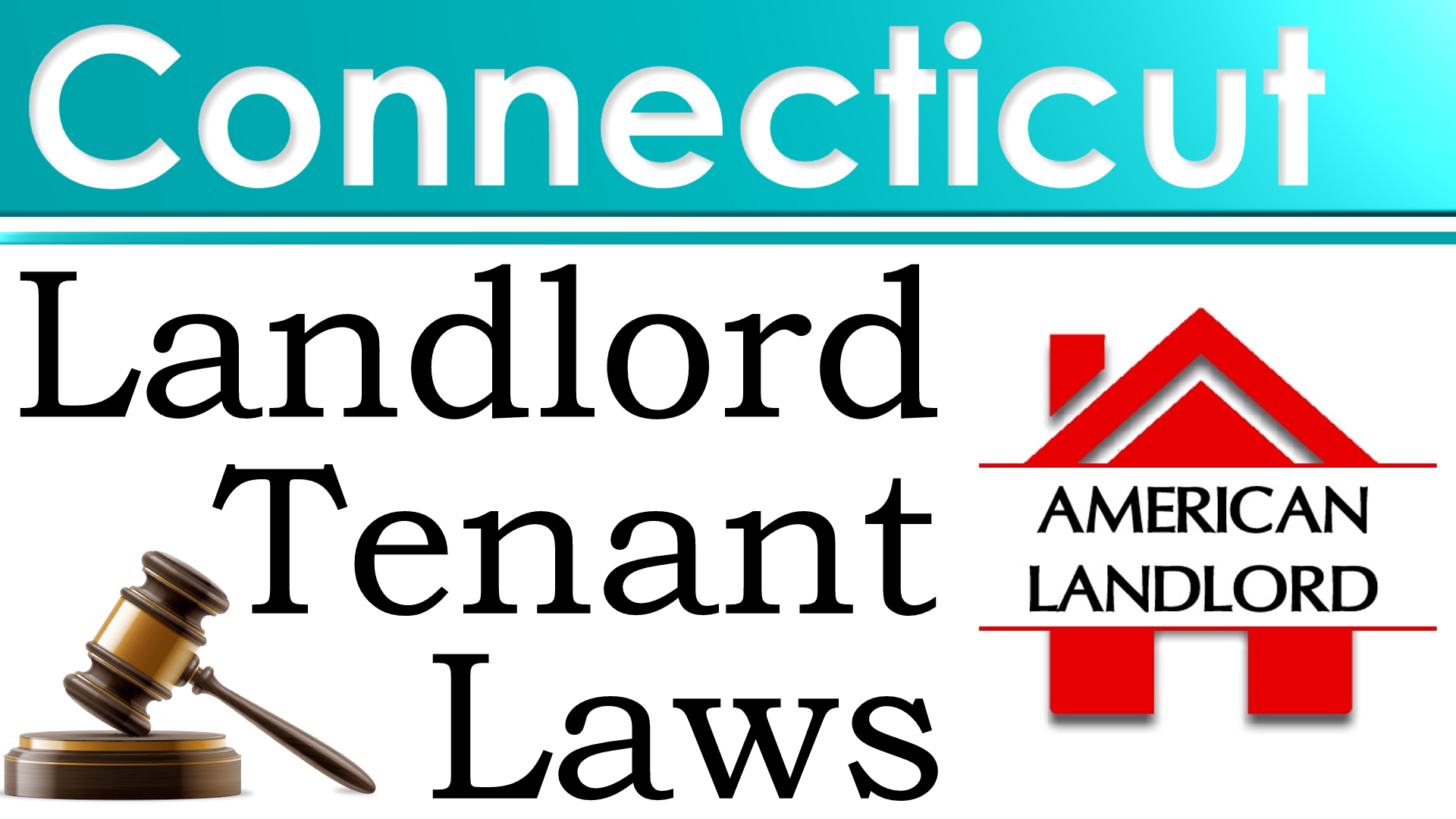 Connecticut Landlord Tenant Law