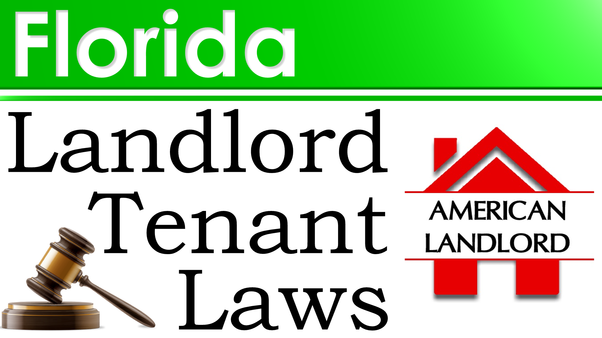 Florida Landlord Tenant Law