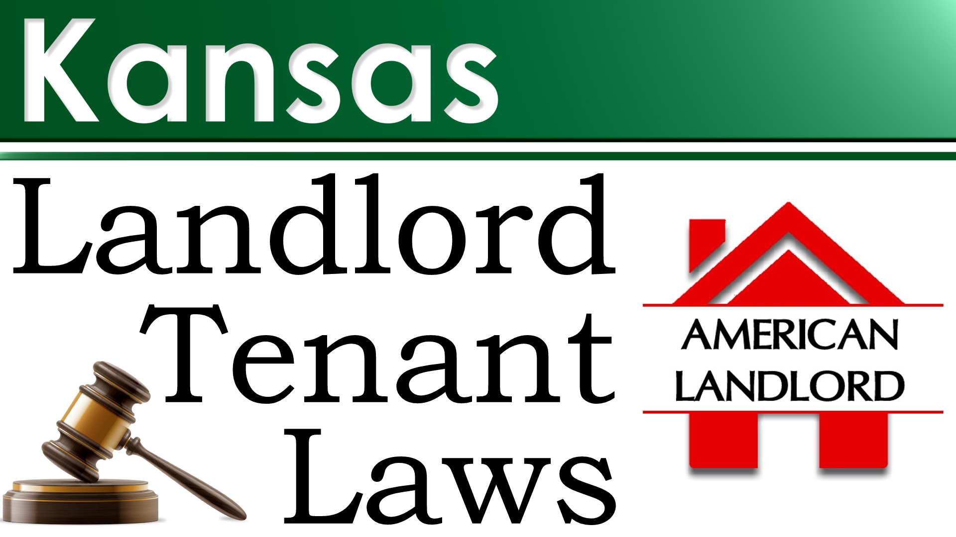 Kansas Landlord Tenant Law