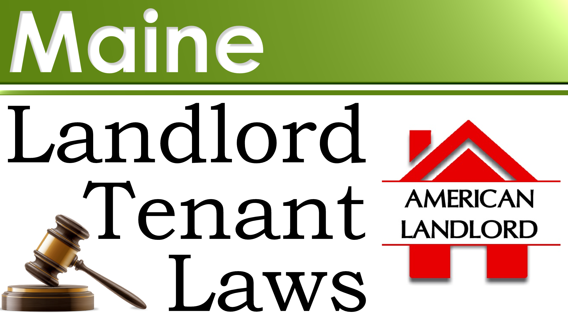 Maine Landlord Tenant Law