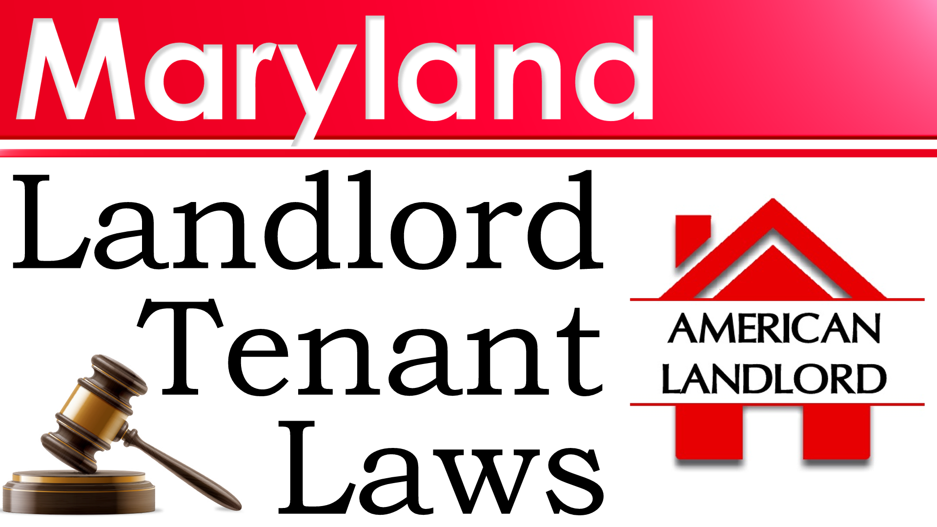 Maryland Landlord Tenant Law