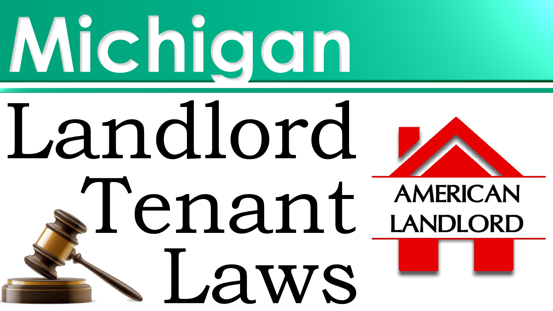 Michigan Landlord Tenant Law