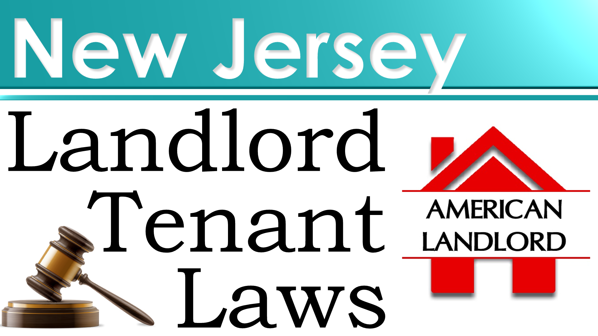 New Jersey Landlord-Tenant Laws - American Landlord