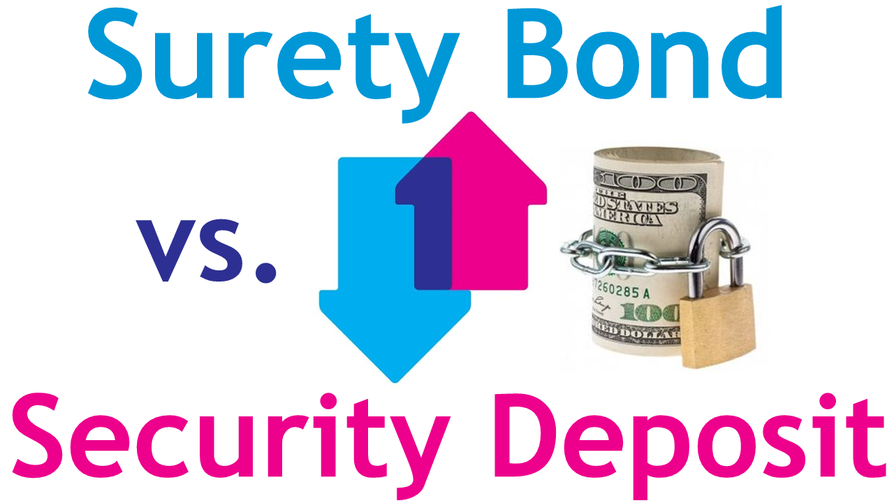 Surety Bond vs Security Deposit